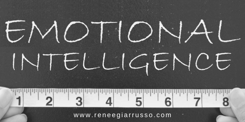 Emotional Intelligence Renée giarrusso