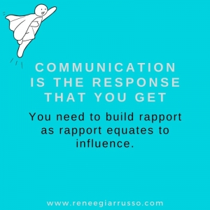 communication is the response that you get