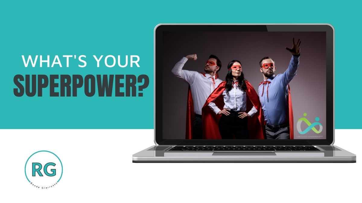 Limitless Leaders Blog - What's your superpower?